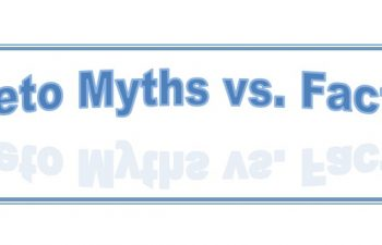 Ketogenic Diet Myths vs. Facts